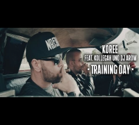 KOREE feat. KOLLEGAH und DJ AROW - TRAINING DAY (prod. von United Hustlers)
