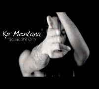 Kp Montana - Squad Shit Only *PREVIEW* [VIDEO] Shot By @RioProdBXC