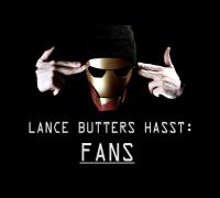 LANCE BUTTERS HASST: Fans (5/8)