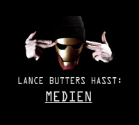 LANCE BUTTERS HASST: Medien #1