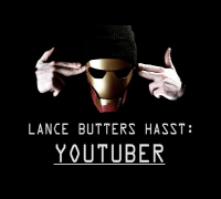 LANCE BUTTERS HASST: YouTuber (3/8)