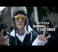 Larry Bird f/ BlockHeadz - Last Laugh (Official Video) Shot By @AZaeProduction