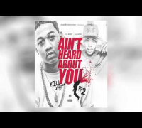 Lil Bibby & Lil Herb - Ain't Heard About You (Kill Shit Part 2)