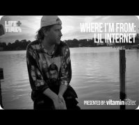 Lil Internet - Where I'm From, Presented By vitaminwater®