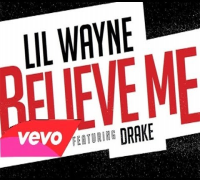 Lil Wayne Feat Drake - Believe Me [Official Audio] (Carter V)