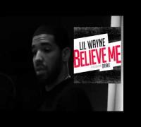Lil Wayne featuring Drake - Believe Me (Tha Carter V)