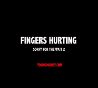 Lil Wayne - Fingers Hurting #Sorry4TheWait2