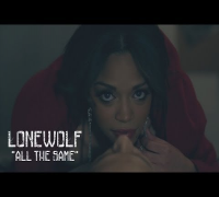 LoneWolf - All Tha Same | Shot by @DGainzBeats