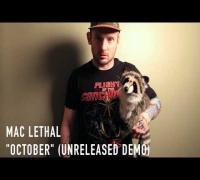 "Mac Lethal ""October"" (unreleased demo)"