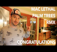 Mac Lethal - Palm Trees Rmx