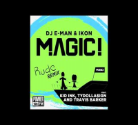 Magic! Rude Remix feat Kid Ink, Travis Barker & TyDolla$ign