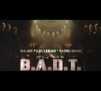 Majoe feat. Kollegah & Farid Bang ► BADT ◄ [  official Video ] prod. by Joznez & Saiya