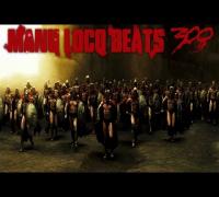 Manu Loco - 300 Soundtrack (OST) Rap Beat 2014 HD