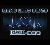 Manu Loco - Trapkilla (Free Download Trap Beat) | Freebeat #001