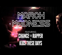 March Madness Tour ft. Chance the Rapper & Kids These Days