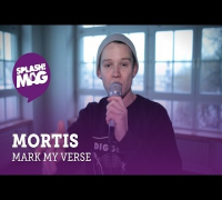 Mark My Verse #1: Mortis (splash! Mag TV)