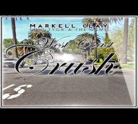 Markell Clay - West Coast Crush Feat. Tyga & The Game