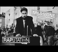 MARS ONE - Wer hat die Macht? (RAPutation.tv - FINALE)