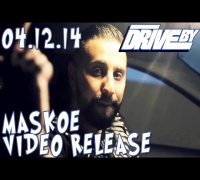 MASKOE (DRIVE BY TEASER No. 17)
