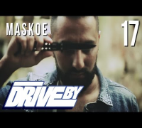 MASKOE - HALT DEIN MAUL (DRIVE BY VIDEO No. 17)