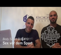 MASSIV - BODY-SELECT BLOG #10 - SEX VOR DEM SPORT (FITNESS, ERNÄHRUNG & LIFESTYLE)