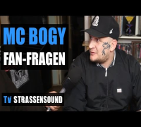 MC BOGY FAN FRAGEN: Big Pun, Drogen, AL-Gear, Fler, Islam, Kay One, B-Tight, Alpa, B-Lash, BSH, Ewa
