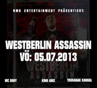 MC BOGY & KING AMX & TRUKANAK KANGAL - WESTBERLIN ASSASSIN SNIPPET