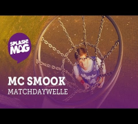 MC Smook - Matchdaywelle (splash! Mag TV Premiere)