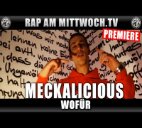 MECKALICIOUS - WOFÜR (RAP AM MITTWOCH.TV PREMIERE)