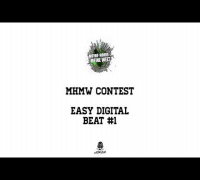 MHMW CONTEST - BEAT #1 EASY DIGITAL BEATS ( KOMEKATE )