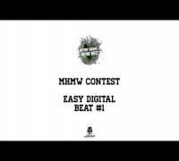 MHMW CONTEST - BEAT #1 EASY DIGITAL BEATS ( KOMEKATE )