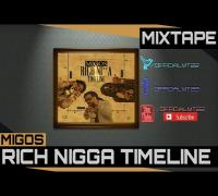 Migos - Story I Tell [Real Nigga Timeline Mixtape]