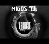 Migos - Trouble