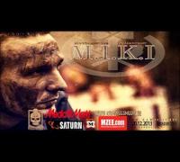 M.I.K.I - Ich bin Marschiert feat. Muri (Malochersohn Hörprobe)