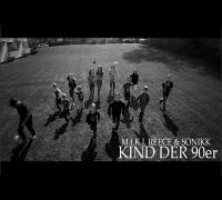 M.I.K.I, Reece & Sonikk - Kind der 90er (offizielles Video)