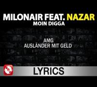 Milonair feat. Nazar - Moin Digga Lyrics