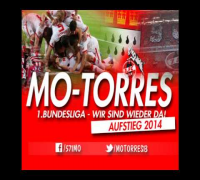 Mo-Torres - 1. Bundesliga, wir sind wieder da! (Döp,döp,döp Aufstieg 2014) prod. Sytros