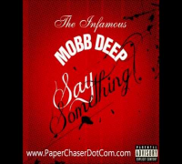 Mobb Deep - Say Something (Prod. By @illmindPRODUCER) 2014 New CDQ Dirty NO DJ