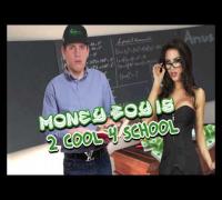 Money Boy - 2 Cool 4 School