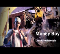 Money Boy - Demolition Freestyle