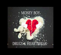 Money Boy - Drugs & Heartbreak