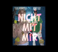Money Boy Ft. Young Hoodhustla - Nicht mit Mir