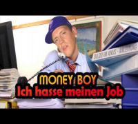 Money Boy - Ich hasse meinen Job
