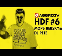 MOPS BEBSKY & DJ PETE HALT DIE FRESSE 06 NR 334 (OFFICIAL HD VERSION AGGROTV)