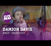#MOT: Damion Davis - Shoutout für Moment Of Truth (splash! Mag TV)