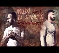 Mudi feat. Pa Sports - Brennpunkt   [Freetrack 2014]