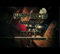 Nappy Roots - I'm Doin Good feat. Jef Jon Sin