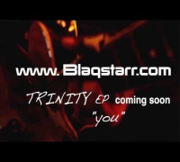 "NEW MUSIC coming soon/ Blaqstarr TRINITY EP: ""YOU"""