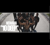 NewAra - 10Deep (Official Video) Shot By @AZaeProduction