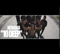 NewAra - 10Deep (Official Video) Shot By @AZaeProduction